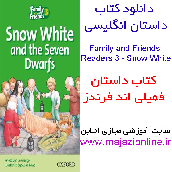 دانلود کتاب داستان انگلیسی Family and Friends Reader 3: Snow White and the Seven Dwarfs