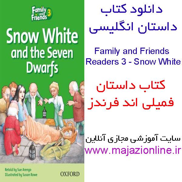 دانلود کتاب داستان انگلیسی Family and Friends Reader 3: Snow White and the Seven Dwarfs