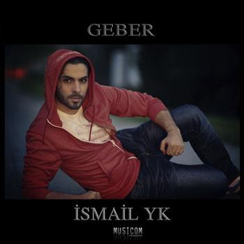 دانلود آهنگ ترکیه ای , آهنگ ترکیه ای 2017 , دانلود آهنگ ترکی , آهنگ ترکی , new turkish music , تورکو موزیک , turku music ,اسماعیل یکا , اسماعیل یاکا , ایسماعیل یاکا, ismail yk , آلبوم جدید ismail yk, آلبوم جدید ismail yk بنام Geber