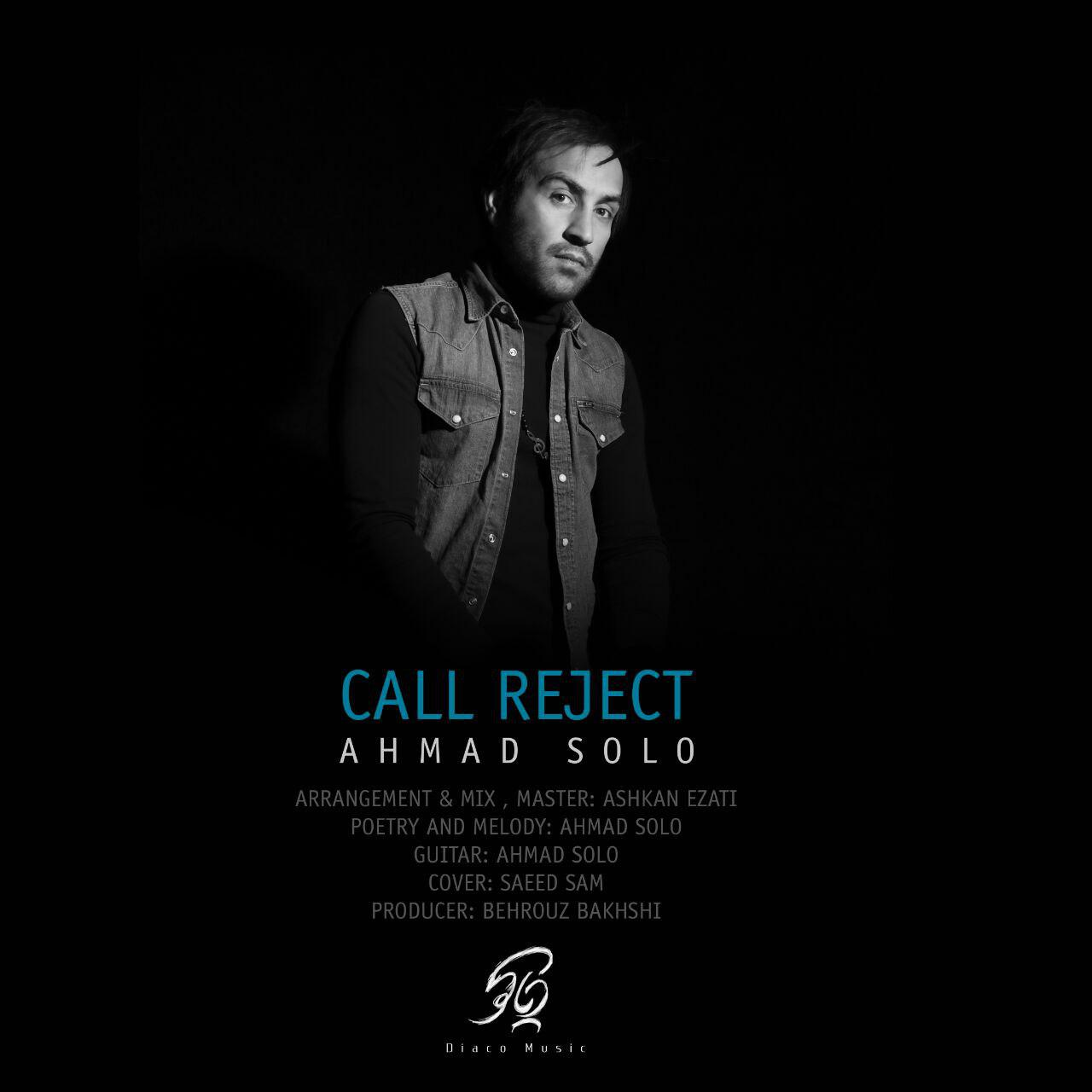 Ahmad Solo - Call Reject