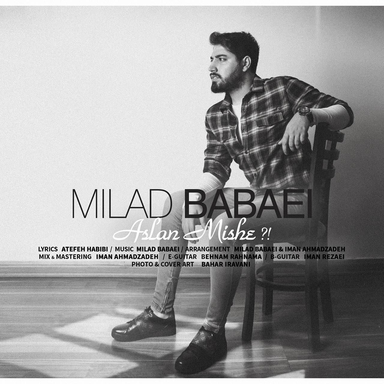 Milad Babaei - Aslan Mishe