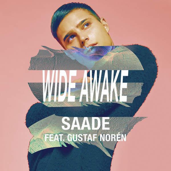 دانلود آهنگ جدید Eric Saade ft. Gustaf Noren به نام Wide Awake