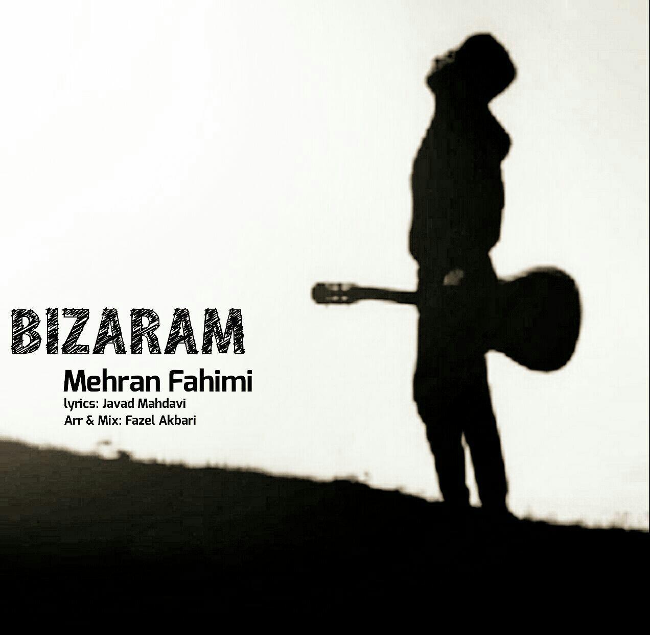 Mehran Fahimi – Bizaram