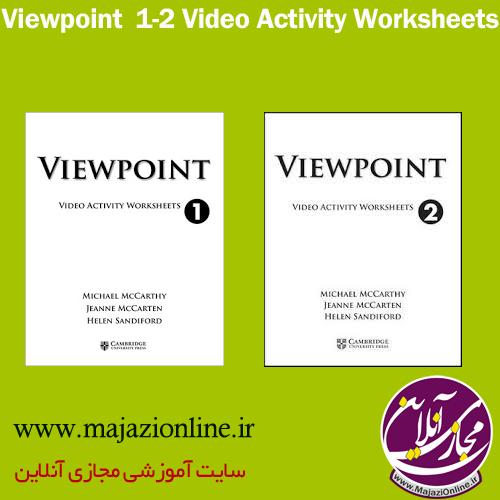 Viewpoint  1-2 Video Activity Worksheets