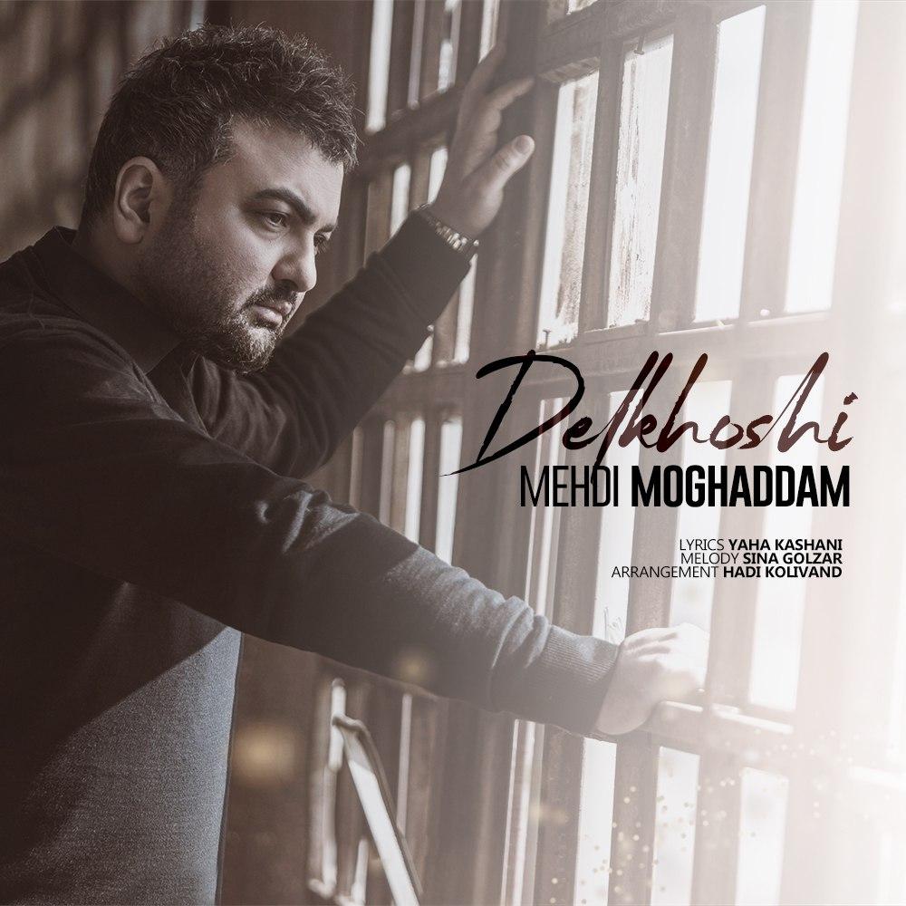Mehdi Moghadam - Delkhoshi