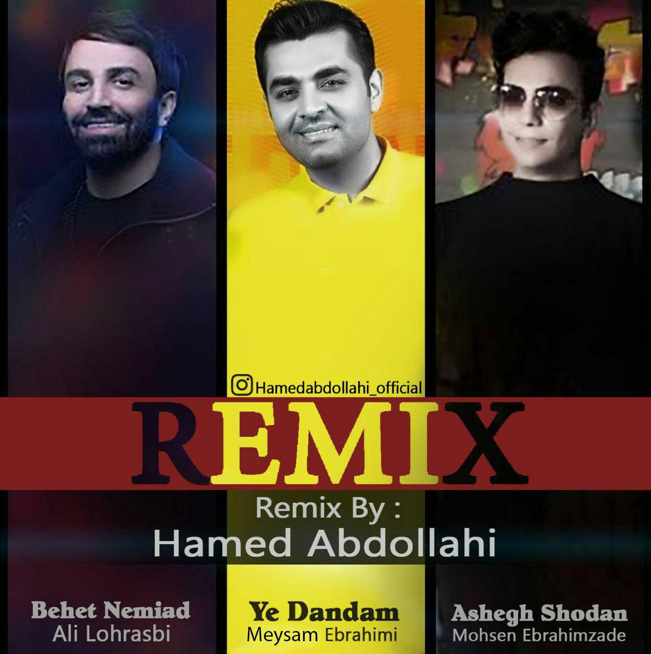 Mohsen Ebrahimzadeh and Meysam Ebrahimi - (Remix Hamed Abdollahi)