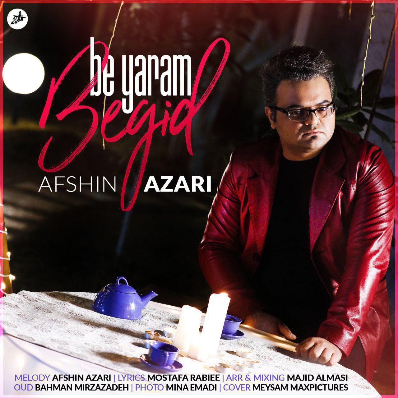 Afshin Azari - Be Yaram Begid