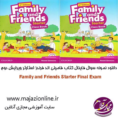 Family and Friends Starter Final Exam