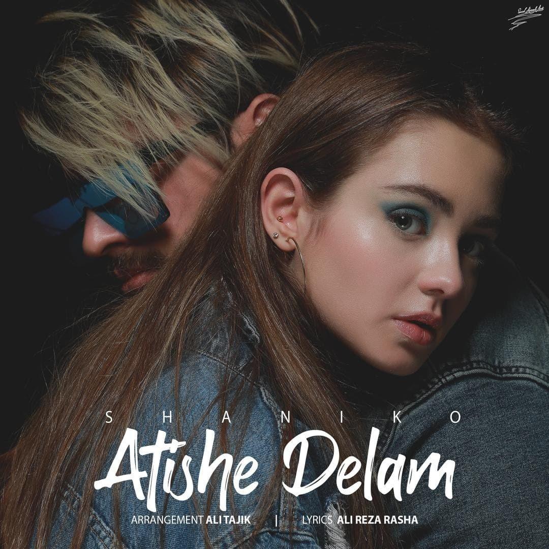 Shaniko - Atishe Delam