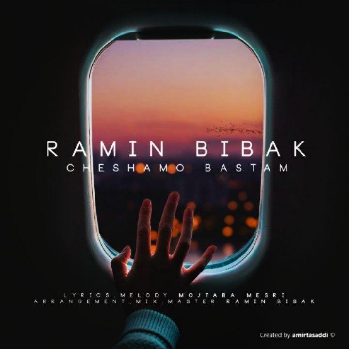 Ramin Bibak - Cheshamo Bastam