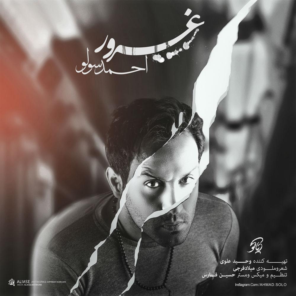 Ahmad Solo - Ghoroor