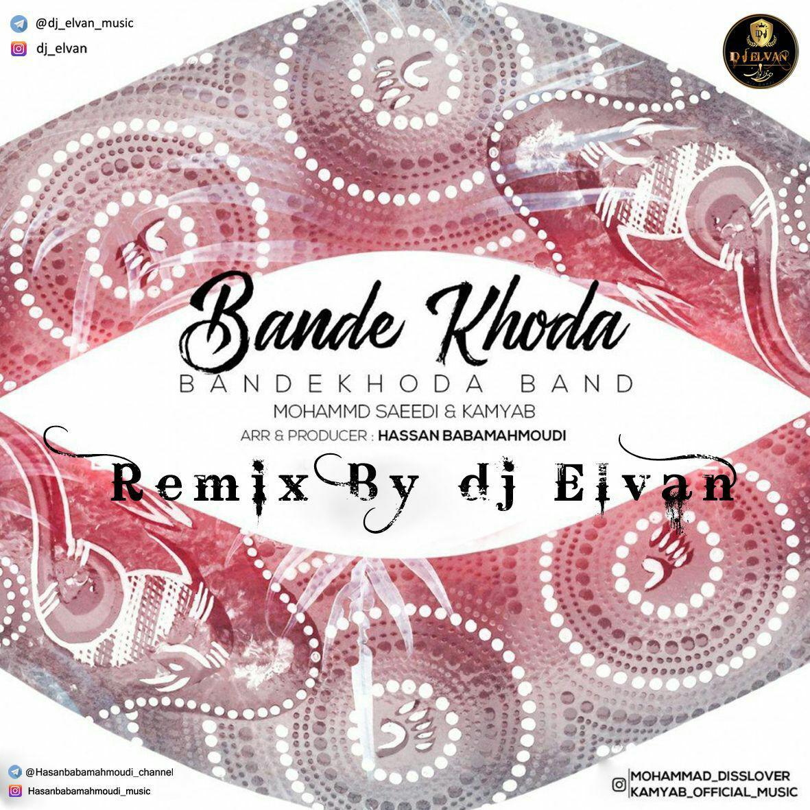 Bandekhoda Band - Baande Khoda (Dj Elvan Remix)