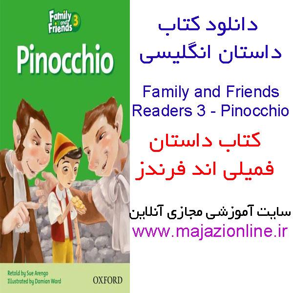 دانلود کتاب داستان انگلیسی Family and Friends Reader 3: Pinocchio فمیلی اند فرندز