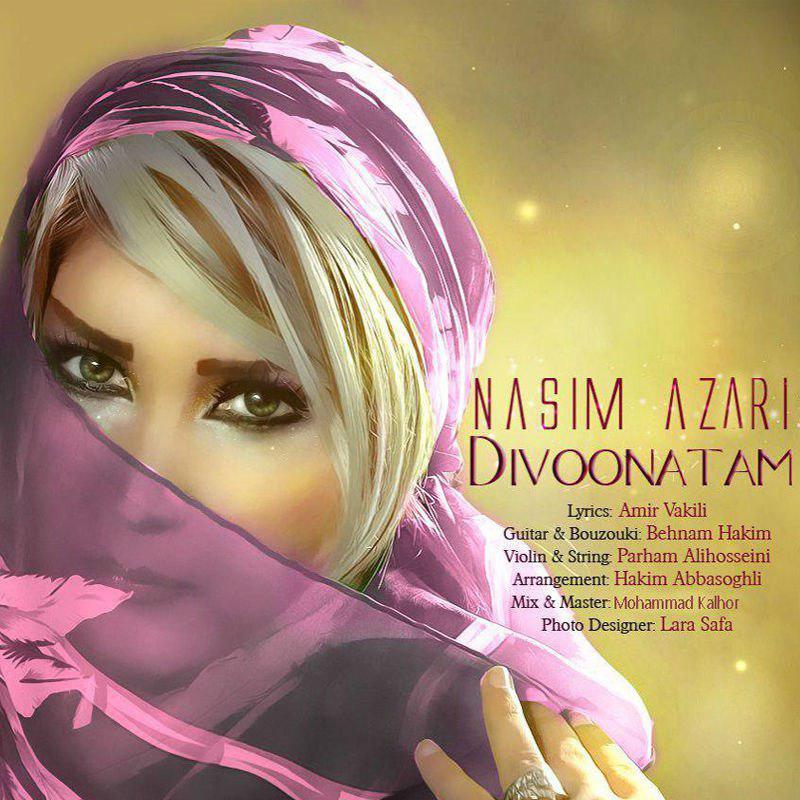 Nasim Azari – Divoonatam