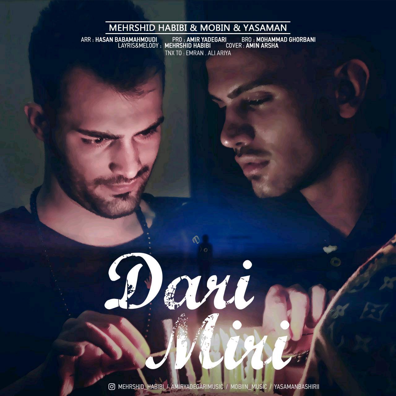 Mehrshid Habibi (Ft Mobin) – Dari Miri