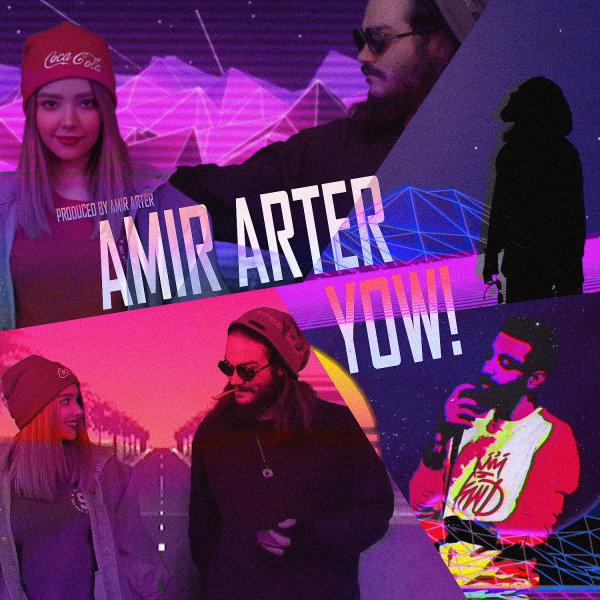 Amir Arter - Yow