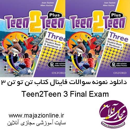 Teen2Teen 3 Final Exam