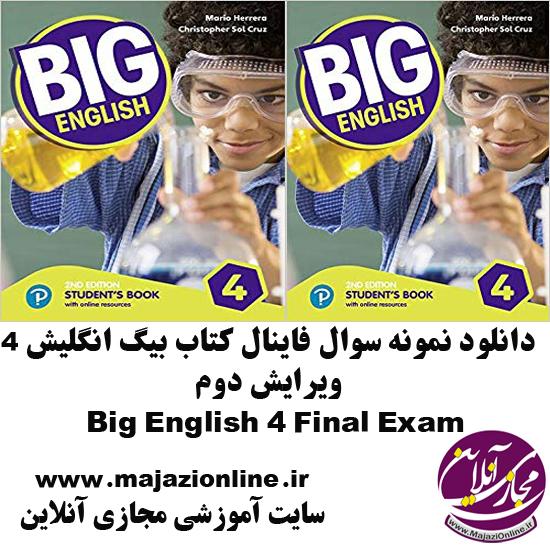 دانلود نمونه سوال فاینال کتاب بیگ انگلیش 4 ویرایش دومBig English 4 Final Exam