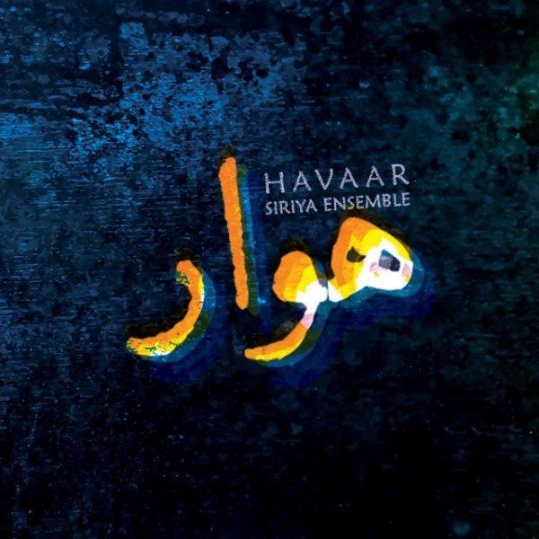Siriya Ensemble - Havaar